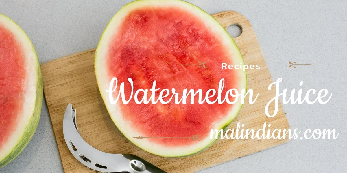 juice ya watermelon - malindians