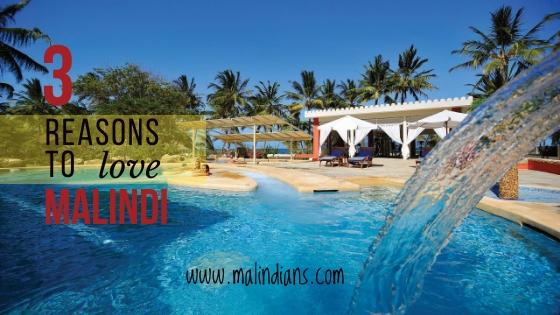 3 reasons to love malindi - 3 Reasons To Love Malindi