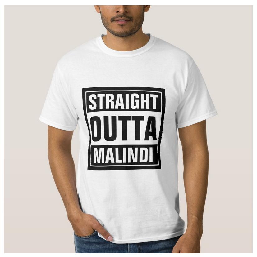 straight outta malindi tshirts