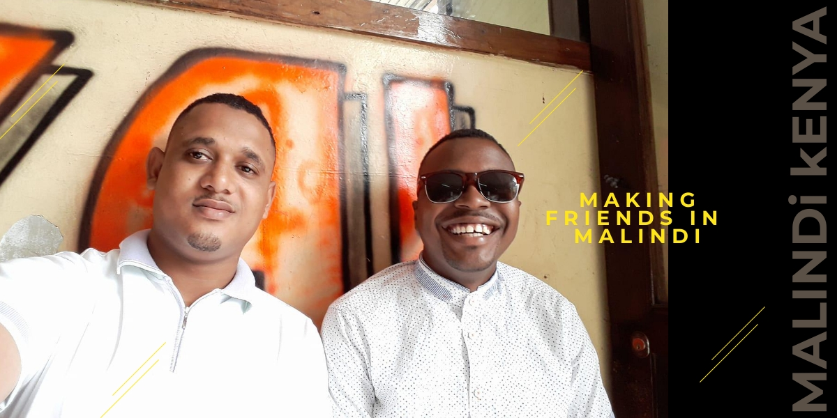 tips to making friends in Malindi