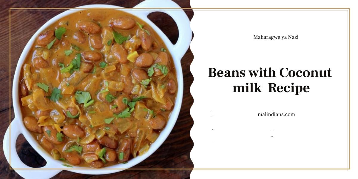 maharagwe ya nazi beans with coconut milk recipe 400x240 - Beans with Coconut milk(Maharagwe ya Nazi)